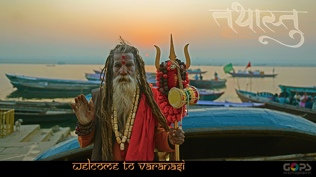 WELCOME TO VARANASI